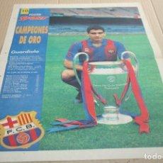 Colecionismo desportivo: POSTER SPORT CAMPEONES DE ORO BARCELONA GUARDIOLA 1992. Lote 84261416