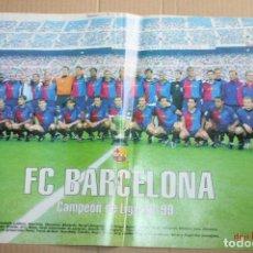 Coleccionismo deportivo: POSTER DON BALÓN BARCELONA CAMPEÓN DE LIGA 98-99. Lote 84263548