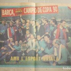 Coleccionismo deportivo: POSTER SPORT BARCELONA CAMPEÓN COPA 1990. Lote 84588128