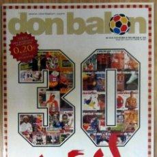 Coleccionismo deportivo: REVISTA DON BALON DB 30 AÑOS ESPECIAL Nº 1565 OCTUBRE 2005 POSTER RONALDINHO F.C. BARCELONA. Lote 85108236