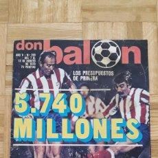 Coleccionismo deportivo: REVISTA FUTBOL DON BALON Nº 200 1979 EXTRA O ESPECIAL PRESUPUESTOS LA LIGA FICHAJES Y PLANTILLAS !. Lote 85488452