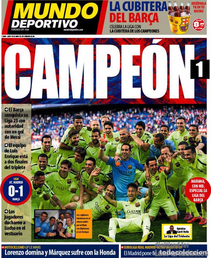 Coleccionismo deportivo: Mundo Deportivo [18 de mayo de 2015][Número 30.204][Barça, campeón de Liga 2014/15 en el Calderón] - Foto 2 - 85835620