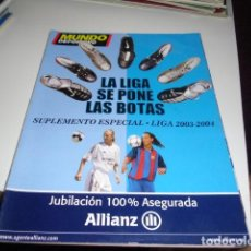 Collezionismo sportivo: REVISTA DE FUTBOL EXTRA LIGA 2003 2004 MUNDO DEPORTIVO 03 04. Lote 86493084