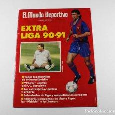 Coleccionismo deportivo: EL MUNDO DEPORTIVO EDICION ESPECIAL EXTRA LIGA 90-91 1990 1991 INCLUYE POSTER DEL F.C.BARCELONA. Lote 87072000
