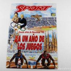 Coleccionismo deportivo: SPORT NUMERO ESPECIAL, CUENTA ATRAS BARCELONA 92 A UN AÑO DE LOS JUEGOS, 1991. Lote 87072204