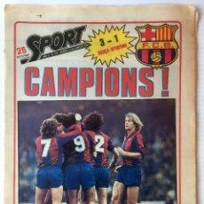 Coleccionismo deportivo: DIARIO SPORT. Nº 570. 19 JUNIO 1981. CAMPIONS!. BARÇA. F. C. BARCELONA. Lote 87193860