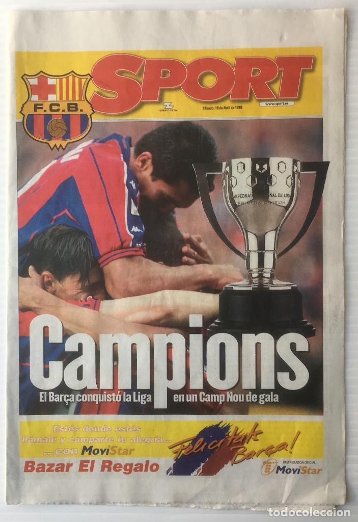DIARIO SPORT. 18 ABRIL 1998. CAMPIONS. BARÇA. F. C. BARCELONA (Coleccionismo Deportivo - Revistas y Periódicos - Sport)