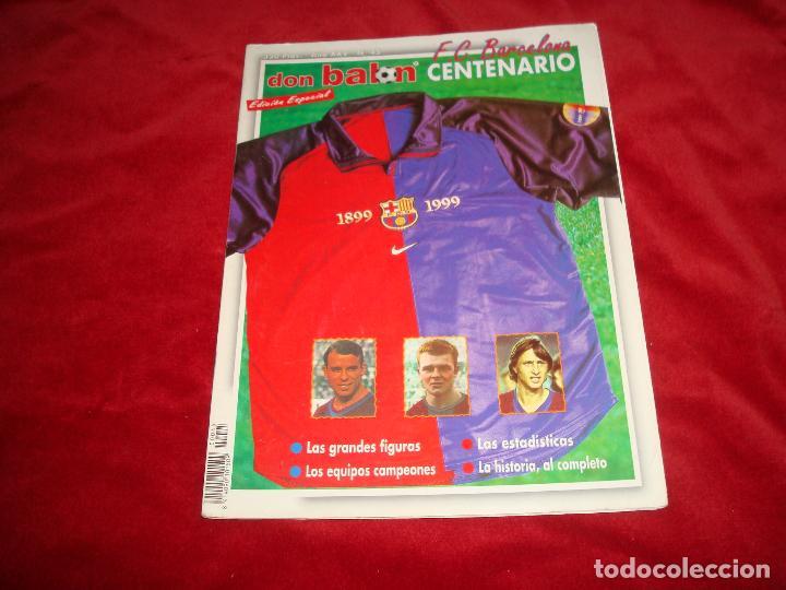 BARCELONA DON BALON CENTENARIO (Coleccionismo Deportivo - Revistas y Periódicos - Don Balón)