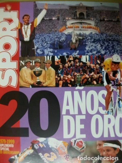 SPORT 20 AÑOS DE ORO 1979-1999 (Coleccionismo Deportivo - Revistas y Periódicos - Sport)