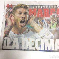 Coleccionismo deportivo: DIARIO MARCA DE LA DECIMA DEL REAL MADRID,LA DE RAMOS 2014. Lote 141177537