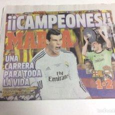 Coleccionismo deportivo: DIARIO MARCA REAL MADRID COPA DEL REY 2014. Lote 88805904