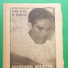 Coleccionismo deportivo: MARIANO MARTIN, EL HOMBRE GOL (FUTBOL) - MARCA - SERIE 40 DIAS, 40 ASES, 40 BIOGRAFÍAS - 1964. Lote 89466484