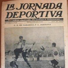 Coleccionismo deportivo: LA JORNADA DEPORTIVA , SABADELL- TERRASSA 20-10-1924 NÚMERO 233.. Lote 89753504