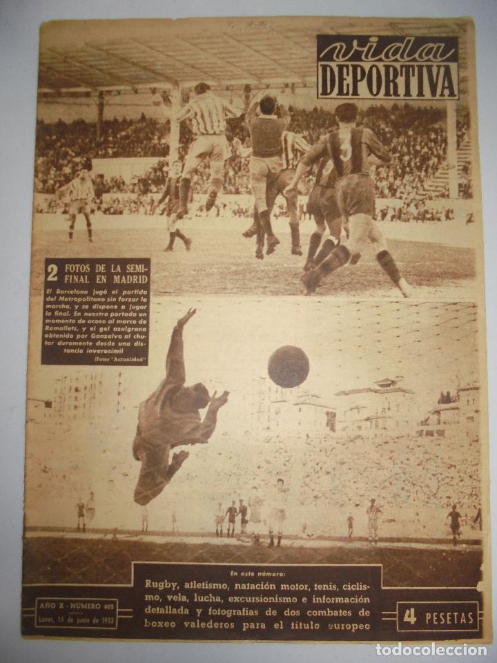 PERIÓDICO VIDA DEPORTIVA. AÑO X. NÚMERO 405. LUNES 15 JUNIO 1953. 38,5X28,5 CM (Coleccionismo Deportivo - Revistas y Periódicos - Vida Deportiva)