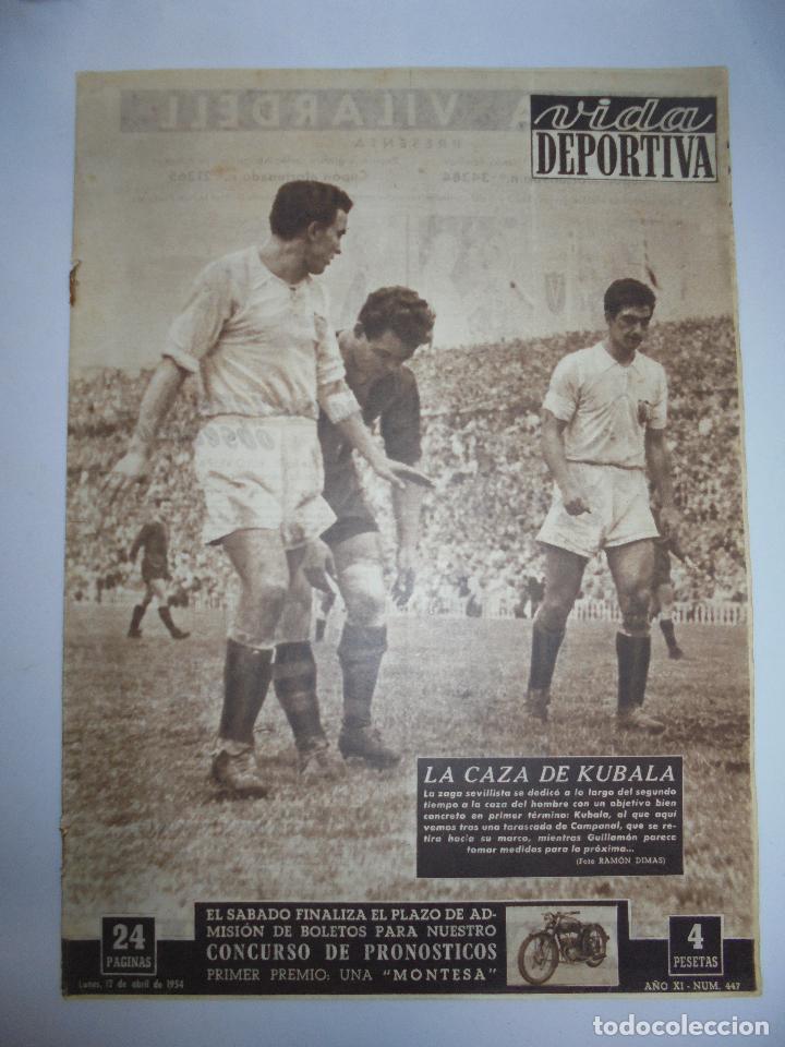 PERIÓDICO VIDA DEPORTIVA. AÑO XI. NÚMERO 447. LUNES, 14 DE ABRIL DE 1954. 24 PAGINAS. 38,5X28,5 CM (Coleccionismo Deportivo - Revistas y Periódicos - Vida Deportiva)
