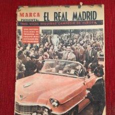 Coleccionismo deportivo: DIARIO MARCA REAL MADRID TRES VECES CAMPEON DE EUROPA MILAN 1958 JOSE LUIS ECHARRI. Lote 92765245