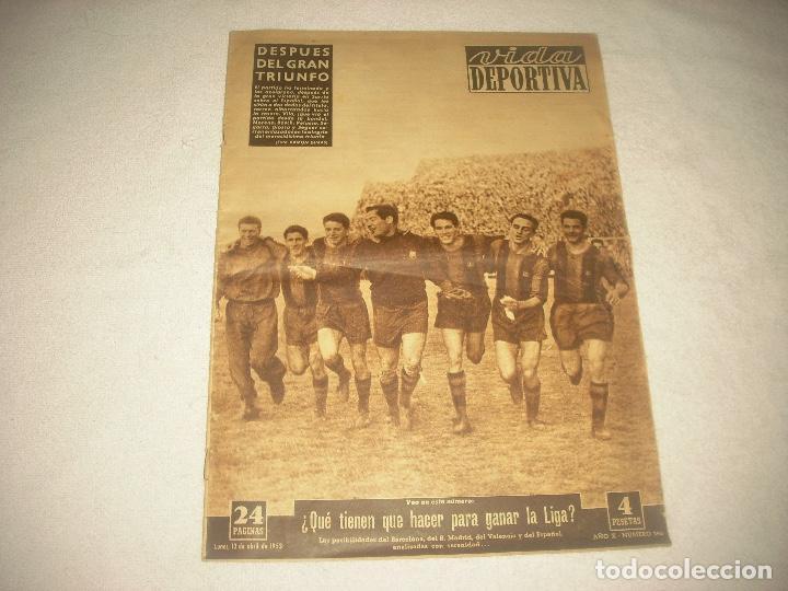 VIDA DEPORTIVA N° 396 ABRIL 1953 . DESPUES DEL GRAN TRIUNFO (Coleccionismo Deportivo - Revistas y Periódicos - Vida Deportiva)
