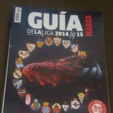 Collezionismo sportivo: GUÍA MARCA DE LA LIGA 2014 / 2015. Lote 92995500