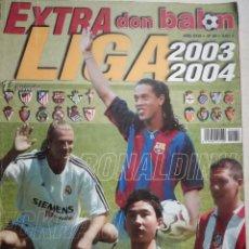 Coleccionismo deportivo: DON BALON EXTRA LIGA 2003/2004. Lote 94677211