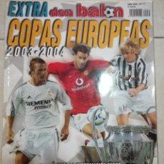 Coleccionismo deportivo: DON BALON EXTRA COPAS EUROPEAS 2003/2004. Lote 94677459