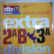 Coleccionismo deportivo: DON BALON EXTRA 2ºB Y 3 DIVISION 2005/2006.. Lote 94679551