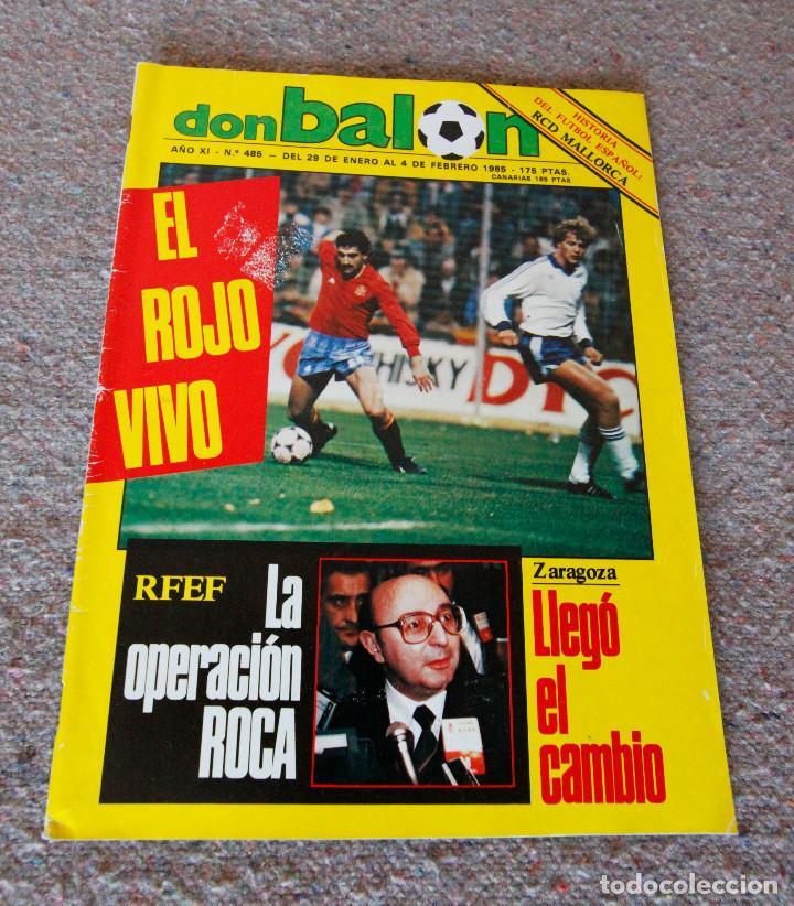 REVISTA DON BALÓN Nº 485 - 1985 - SIN CUADERNILLO DEL FÚTBOL - MUY BUEN ESTADO (Coleccionismo Deportivo - Revistas y Periódicos - Don Balón)