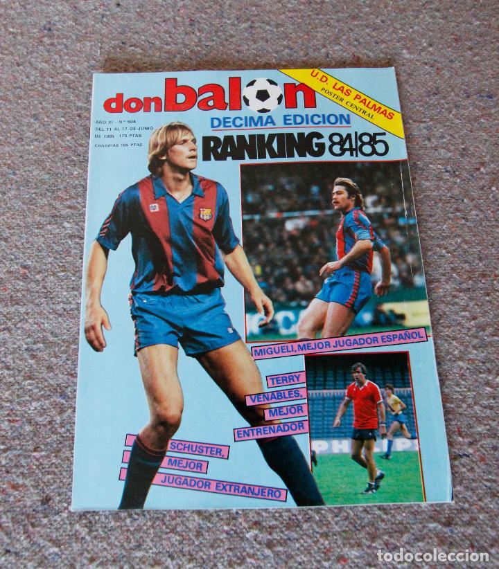 REVISTA DON BALÓN Nº 504 - 1985 - SCHUSTER, MIGUELI, POSTER U.D. LAS PALMAS - MUY BUEN ESTADO (Coleccionismo Deportivo - Revistas y Periódicos - Don Balón)