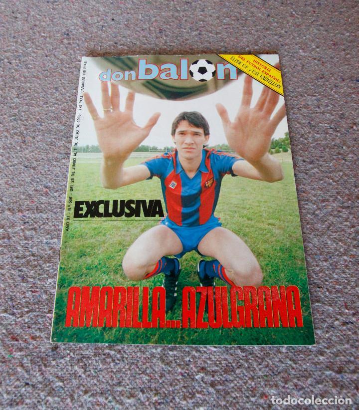 REVISTA DON BALÓN Nº 506 - 1985 - AMARILLA, F.C. BARCELONA - SIN CUADERNILLO DEL FÚTBOL - BUEN ESTAD (Coleccionismo Deportivo - Revistas y Periódicos - Don Balón)