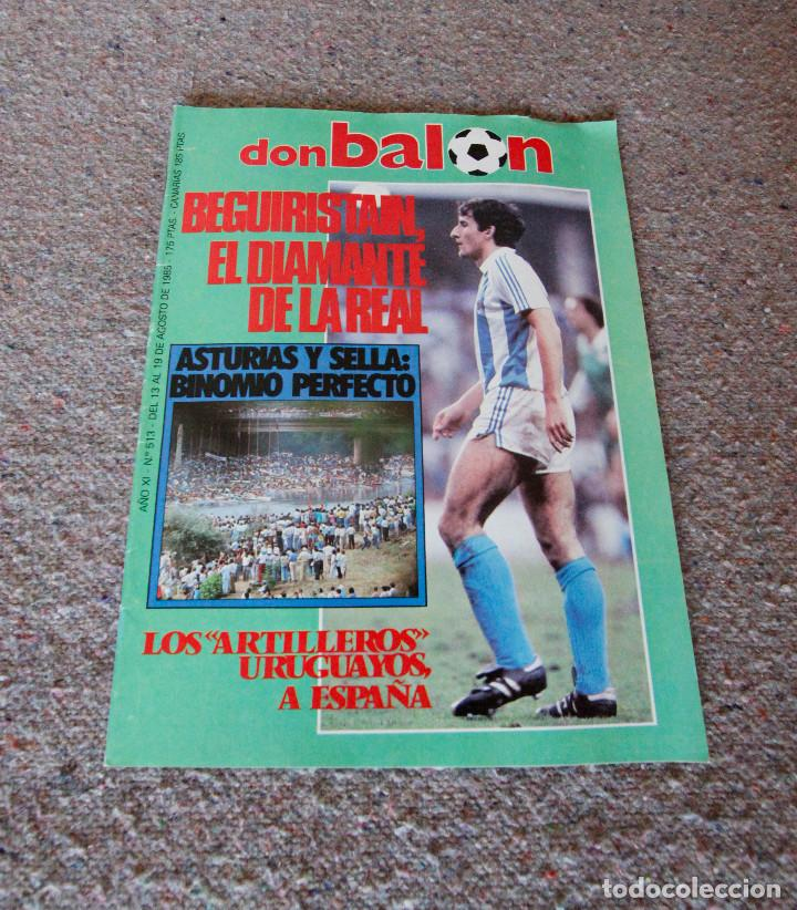 REVISTA DON BALÓN Nº 513 - 1985 - DESCENSO DEL SELLA, BEGUIRISTAIN - MUY BUEN ESTADO (Coleccionismo Deportivo - Revistas y Periódicos - Don Balón)