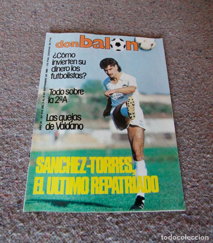 REVISTA DON BALÓN Nº 516 - 1985 - VALDANO, SANCHEZ-TORRES - MUY BUEN ESTADO (Coleccionismo Deportivo - Revistas y Periódicos - Don Balón)