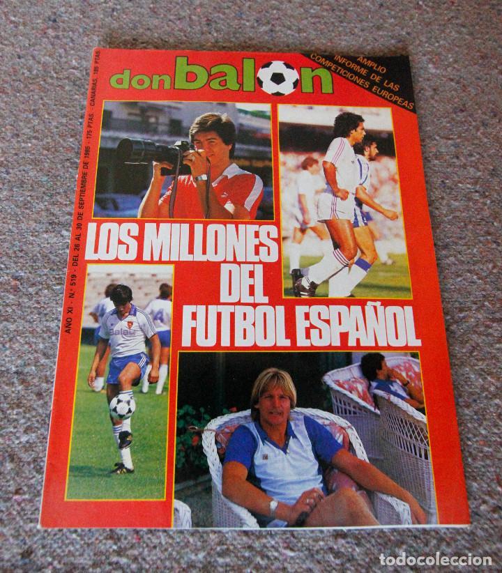REVISTA DON BALÓN Nº 519 - 1985 - LOS MILLONES DEL FÚTBOL ESPAÑOL - MUY BUEN ESTADO (Coleccionismo Deportivo - Revistas y Periódicos - Don Balón)