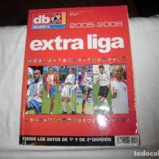 Collectionnisme sportif: DON BALON EXTRA LIGA 2005-2006.TODOS LOS DATOS DE 1ª Y 2ª DIVISION. Lote 127175724