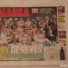 Coleccionismo deportivo: DIARIO MARCA. 20/02/2017 REAL MADRID. CAMPEÓN DE LA COPA DEL REY DE BALONCESTO 2017. Lote 141794997
