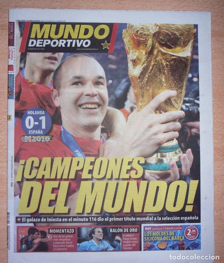 PERIODICO MUNDO DEPORTIVO NUEVO ESPAÑA CAMPEONA DEL MUNDIAL 2010 10 (Coleccionismo Deportivo - Revistas y Periódicos - Mundo Deportivo)