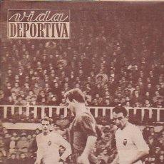 Coleccionismo deportivo: REVISTA DEPORTIVA VIDA DEPORTIVA 31-5-1955 KUBALA. Lote 97280883