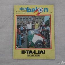 Coleccionismo deportivo: REVISTA DON BALON Nº 354. ITALIA! ESPECIAL TODO SOBRE EL MUNDIAL ´82. Lote 97699879