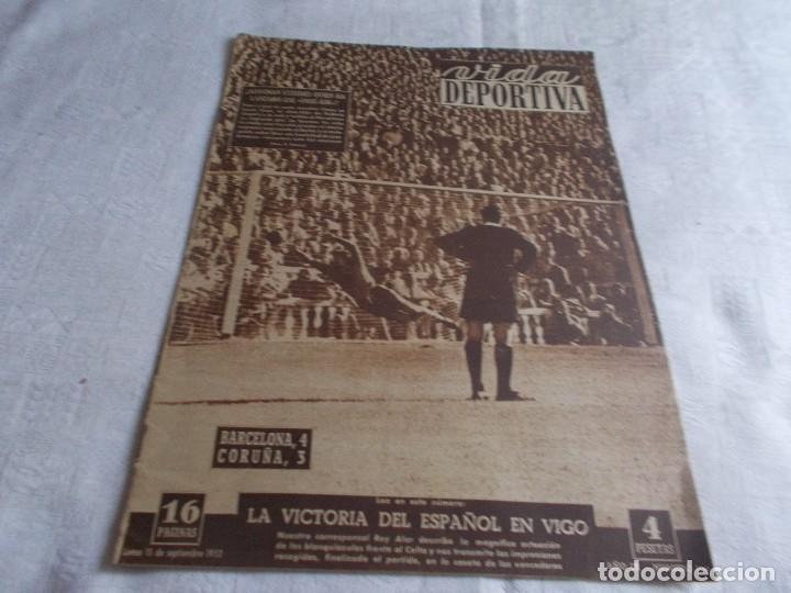 VIDA DEPORTIVA LUNES 15 DE SEPTIEMBRE DE 1952 (Coleccionismo Deportivo - Revistas y Periódicos - Vida Deportiva)