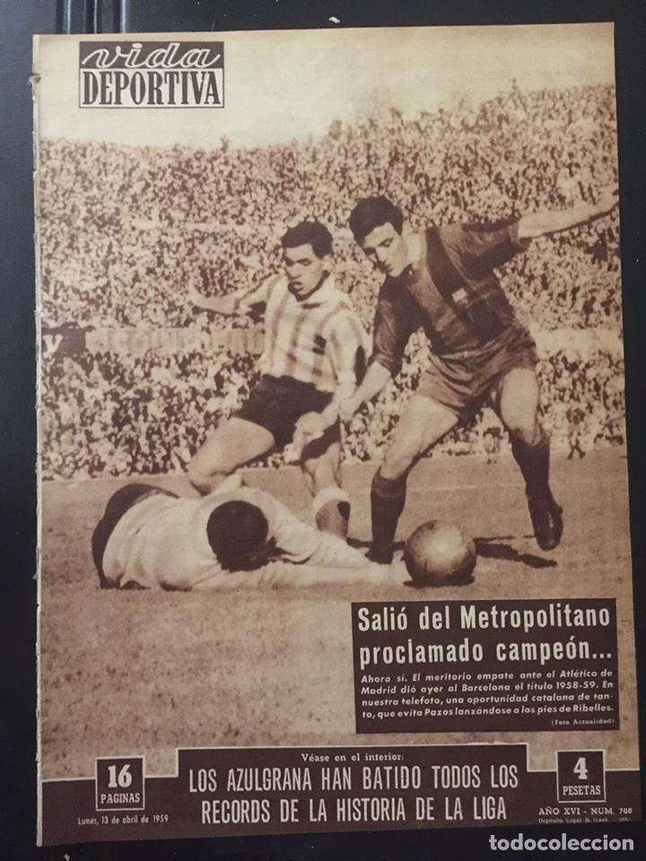 VIDA DEPORTIVA.Nº 708 . FC BARCELONA CAMPEÓN DE LIGA 1958/59 (Coleccionismo Deportivo - Revistas y Periódicos - Vida Deportiva)