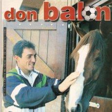 Coleccionismo deportivo: DON BALON Nº 1245 AGOSTO 1999 PURA SANGRE MUNITIS TSARTAS SEVILLA CALCIO ESPAÑA AMISTOSO VALENCIA . Lote 99374675