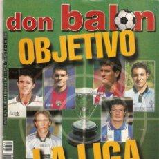 Coleccionismo deportivo: DON BALON Nº 1240 JULIO 1999 OBJETIVO LA LIGA FUTBOL SERGI BARJUAN GAMARRA LAUREN BRASIL 1970 MIRA !. Lote 99376359