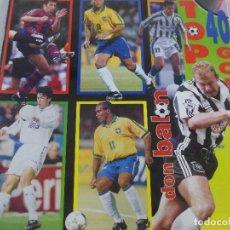 Coleccionismo deportivo: DON BALÓN TOP 40 LAS MEJORES FOTOS A TODO COLOR DE LOS 40 CRACKS DE LA LIGA. Lote 99678907
