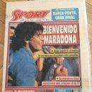 Coleccionismo deportivo: PERIODICO SPORT 1992 BIENVENIDO DIEGO ARMANDO MARADONA SEVILLA. Lote 99941943