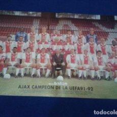Coleccionismo deportivo: POSTER DON BALON AJAX , CAMPEON DE LA UEFA 1991 - 1992 . Lote 100251051