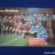 Coleccionismo deportivo: POSTER DON BALON FC BARCELONA , CAMPEON DE LA SUPERCOPA 1991 - 1992. Lote 100251411