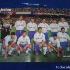 Coleccionismo deportivo: POSTER DON BALON ZARAGOZA 93 - 94 ESNAIDER - POYET - NAYIM - ARAGON - BELSUE..... Lote 100253483