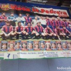 Coleccionismo deportivo: POSTER DEL SPORT VISCA LA PEDRERA DE 79 X 60 LA CANTERA . Lote 100260059