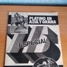 Coleccionismo deportivo: EL MUNDO DEPORTIVO * PLATINO EN AZUL Y GRANA * ESPECIAL 75 ANIVERSARIO * NOVIEMBRE 1974. Lote 100915798