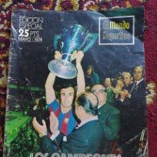 Coleccionismo deportivo: EL MUNDO DEPORTIVO- EDICION ESPECIAL MAYO 1974- LOS CAMPEONES UNO A UNO- REAL MADRID 0 BARCELONA 5.. Lote 100995847