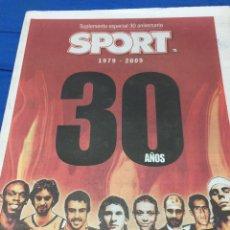 Coleccionismo deportivo: SPORT-SUPLEMENTO ESPECIAL 30 ANIVERSARIO. Lote 101072283