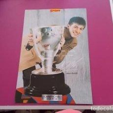 Coleccionismo deportivo: POSTER DE SPORT/ CAMPEONES / CAMPIONS LIGA 97/98/ ALBERT CELADES . Lote 101894047
